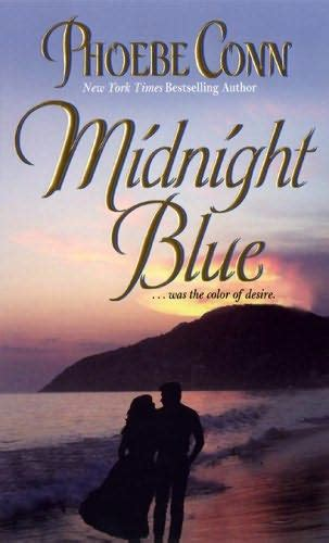 midnight blue books midnight blue by phoebe conn