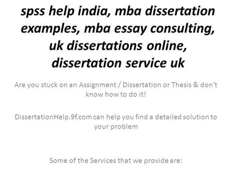 Mba Thesis Presentation Ppt by Spss Help India Mba Dissertation Exles Authorstream