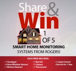 win a rogerssmarthome monitoring system valued at