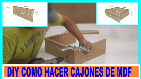 como hacer cajones de placas de mdf  mueblesdiy mdf drawers youtube