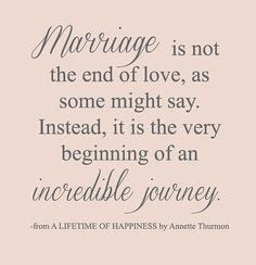 Wedding Quotes Journey Begins by 1000 Images About A Beautiful Marriage On