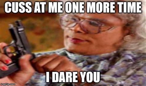 Meme Generator Madea - madea gun meme imgflip