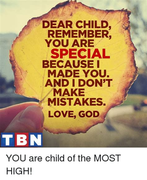 Child Of God Meme - 25 best memes about you are special you are special memes
