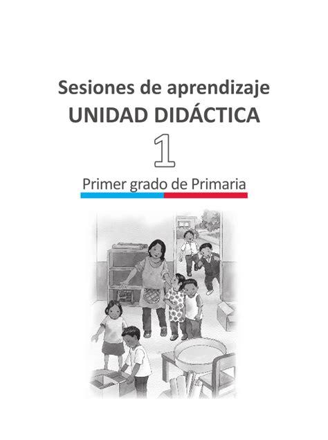 sesiones de aprendizaje unidad didactica 7 primera unidad didactica de 1 186 grado de primaria