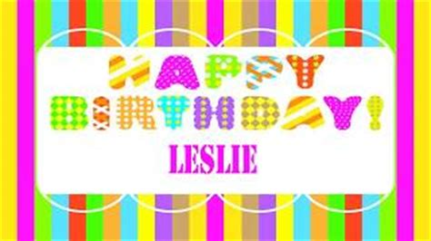 Imagenes De Happy Birthday Leslie | birthday leslie