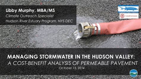 Cost Benefit Of An Mba by Managing Stormwater In The Hudson Valley A Cost Benefit