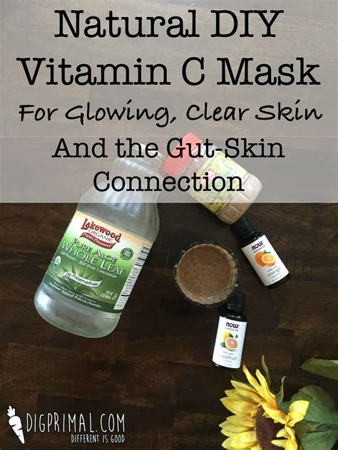 diy organic mask diy vitamin c mask and the gut skin connection zesty