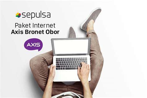 Axis Paket Bronet cara aktivasi paket kuota axis bronet dan obor