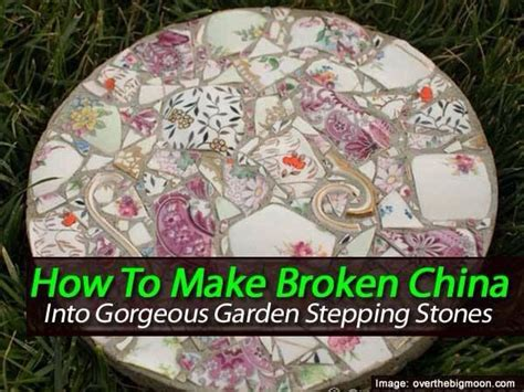 stepping stones from broken china projects pinterest