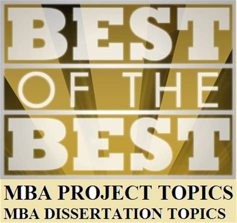 Best Resources For Mba by Mba Project World Mba Project Titles Mba