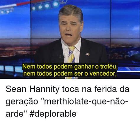 Sean Hannity Meme - 25 best memes about sean hannity sean hannity memes
