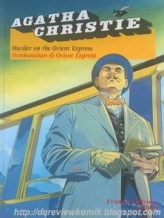 Pembunuhan Di Orient Express Cover By Agatha Christie review komik agatha christie pembunuhan di orient express