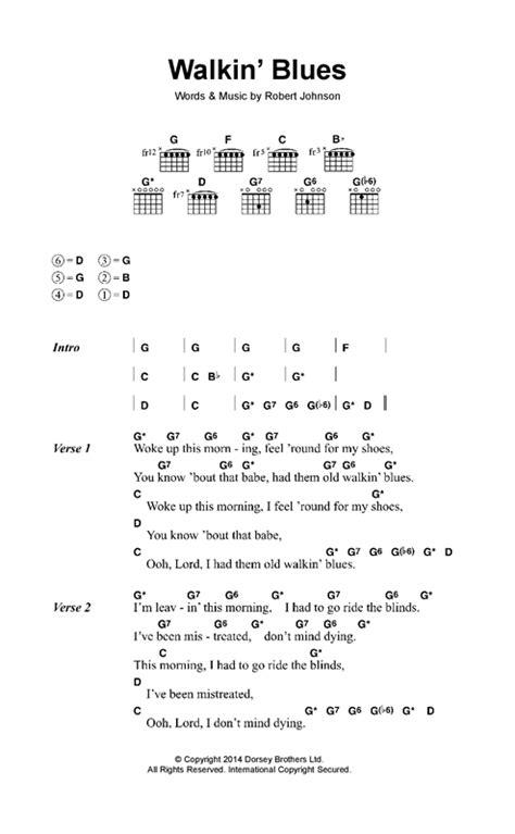 blues lyrics walkin blues sheet by eric clapton lyrics chords
