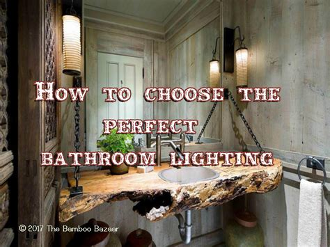 how to choose bathroom lighting how to choose the bathroom lighting with 4 handy tips