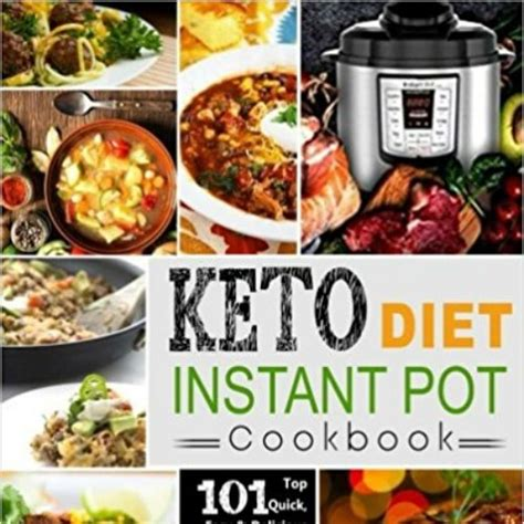 keto diet instant pot cookbook 101 delicious easy recipes for the ketogenic diet volume 1 books keto diet instant pot cookbook 6 69 print or 99