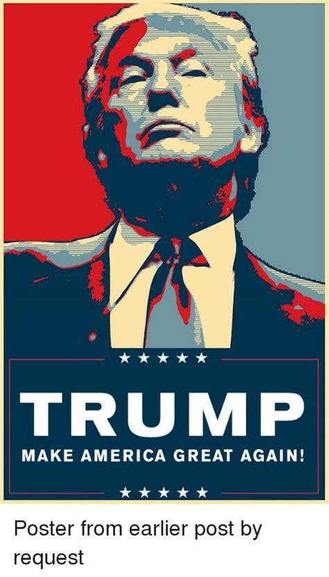 Make A Meme Poster - trump make america great again america meme on sizzle
