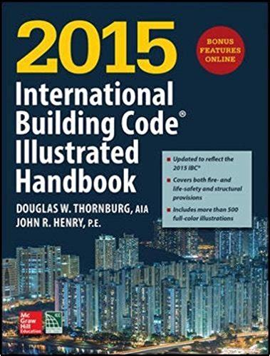 code check an illustrated guide to building a safe house books 2015 international building code illustrated handbook