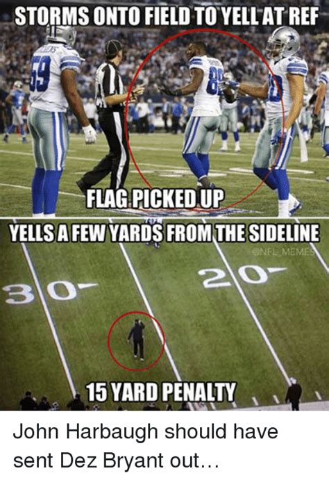 Dez Bryant Memes - storms onto field to yellatref flagpickedup yells a few