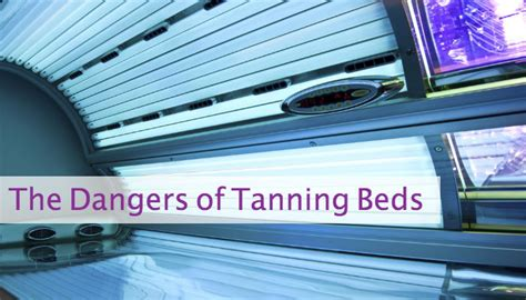 effects of tanning beds the dangers of tanning beds 10 reasons to avoid tanning