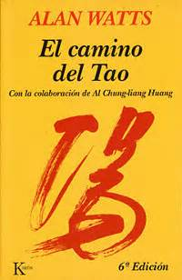 libro tao the watercourse way no dualidad libros el camino del tao por alan watts