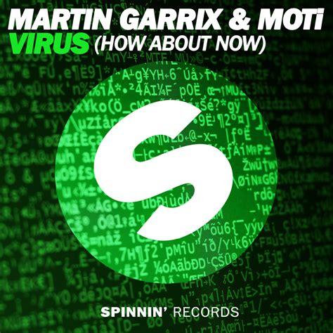 virus lyrics martin garrix virus how about now lyrics genius lyrics