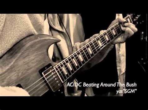 acdc beating around the bush ac dc beating around the bush cover