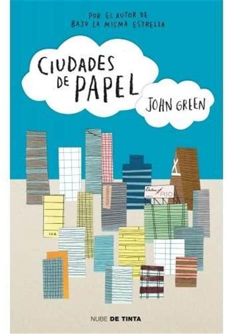 el juglar de tinta rese 241 a el destello james dashner leer ciudades de papel john green online leer libros libro ciudades de papel de john green pdf