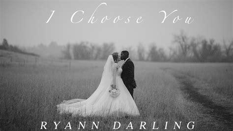I Choose You {Acoustic} // Ryann Darling Original   video