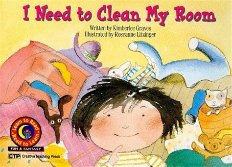 i want to clean my room learn to read 3b i need to clean my room by ctp on eltbooks 20