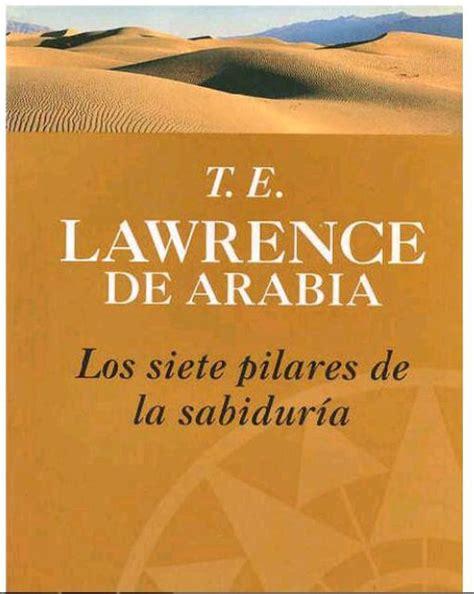libro madres e hijas sabiduria descarga libro los siete pilares de la sabidur 237 a por t e lawrence de arabia en pdf y en