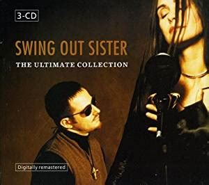 swing out music swing out sister ultimate collection com music