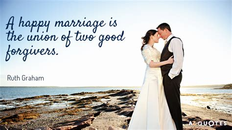Wedding Union Quotes ruth graham quote a happy marriage is the union of two