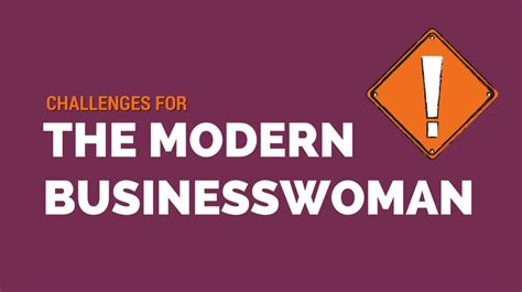 modern challenges challenges for the modern businesswoman
