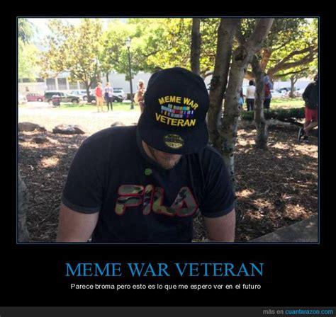 Meme War Veteran - meme war veteran parece broma pero esto es lo que me