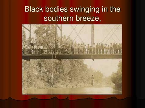 black bodies swinging in the southern breeze ppt strange fruit powerpoint presentation id 1435267