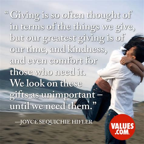 give comfort to giving is so often thought of in terms of the things we