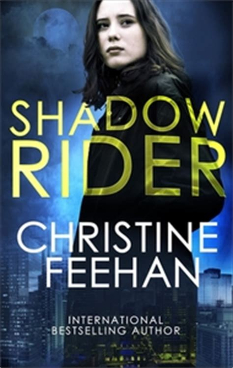 Shadow Rider Shadow Riders Novel A shadow rider christine feehan paperback raru