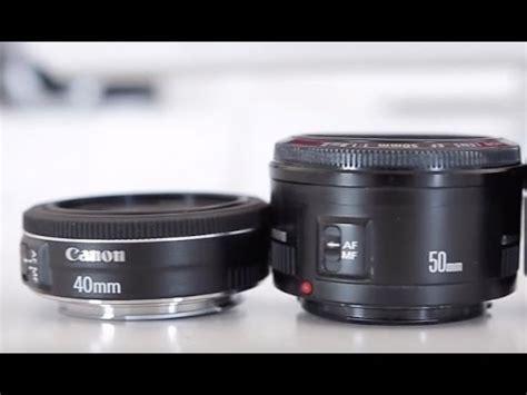 canon 50mm stm vs canon 40mm stm youtube
