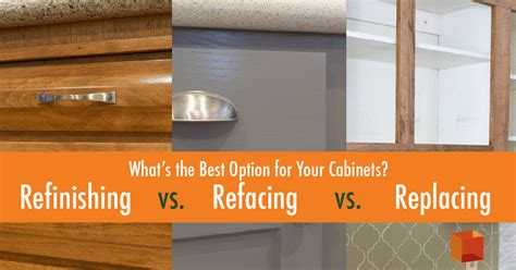 replace or refinish kitchen cabinets refinishing vs refacing vs replacing what s the best