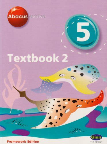 abacus year 5 textbook abacus evolve year 5 p6 textbook 2 framework edition textbook no 2 abacus evolve fwk 2007