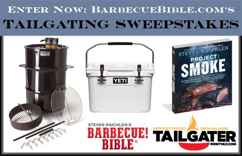 Tailgate Traditions Sweepstakes - tailgating 2017 sweepstakes barbecuebible com