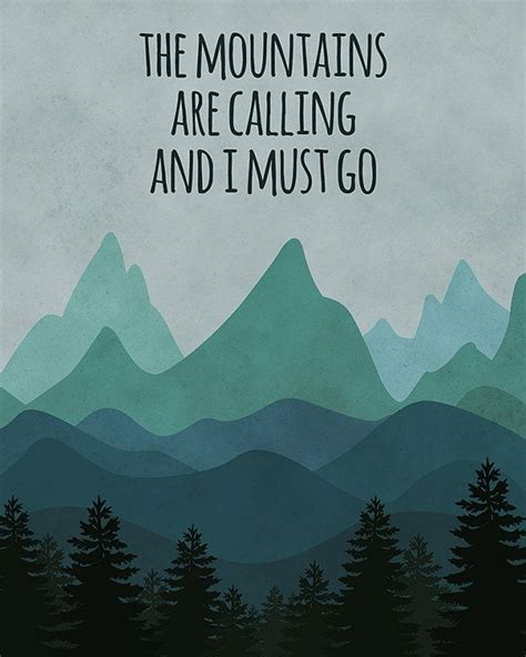 Mountains Are Calling best 20 the mountains are calling ideas on