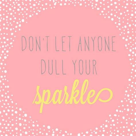 25 best girly quotes on pinterest sparkle quotes 25 best cute girly quotes on pinterest pink glitter