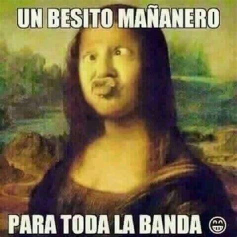 Buenos Memes En Espaã Ol - besitos buenos dias pinterest