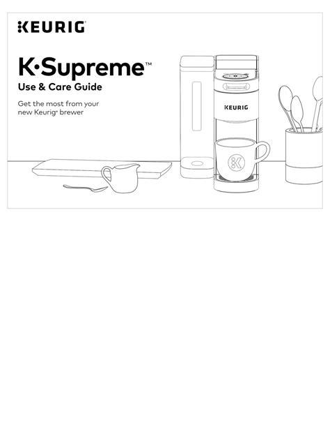 KEURIG K-SUPREME USE & CARE MANUAL Pdf Download   ManualsLib
