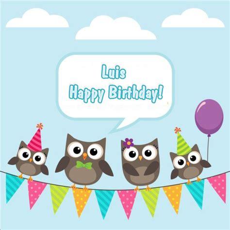 imagenes de happy birthday luis luis happy birthday