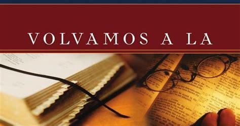 libro radical volvamos a las donald r sunukjian volvamos a la predicaci 243 n b 237 blica libros cristianos gratis para descargar