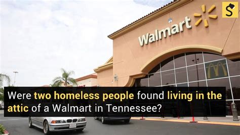 living in the attic of walmart fact check homeless found living in walmart attic