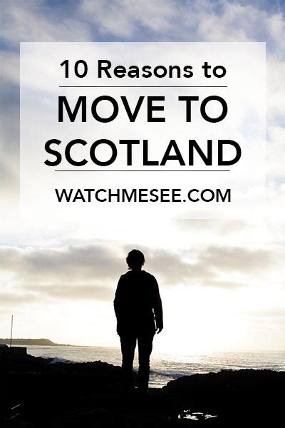 10 Reasons To Move Abroad by 10 Reasons To Move To Scotland Now Me See