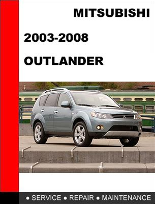 manual repair autos 2012 mitsubishi outlander user handbook mitsubishi outlander 2003 2008 service repair manual download man